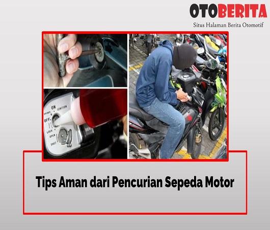 Tips Aman dari Pencurian Sepeda Motor