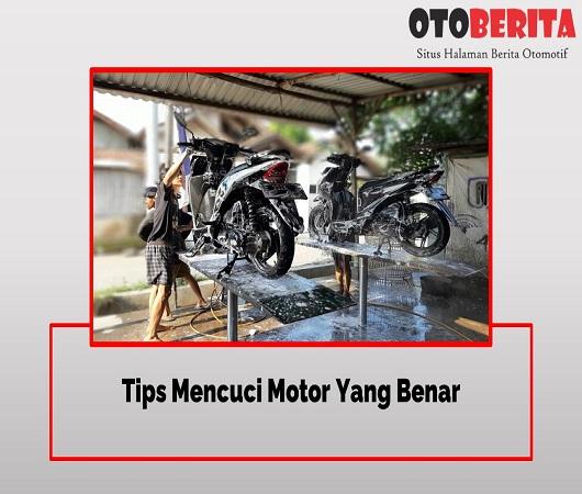 Tips Mencuci Motor Yang Benar