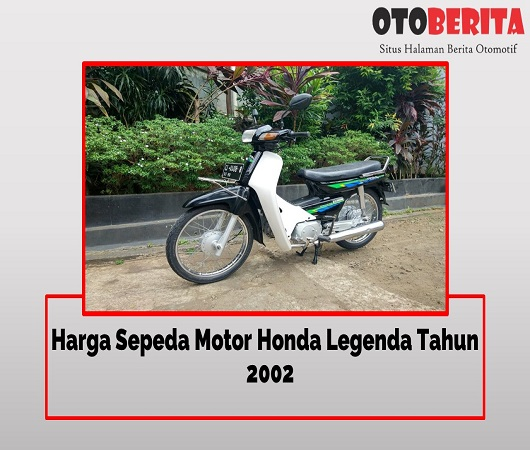 Harga Motor Honda Legenda
