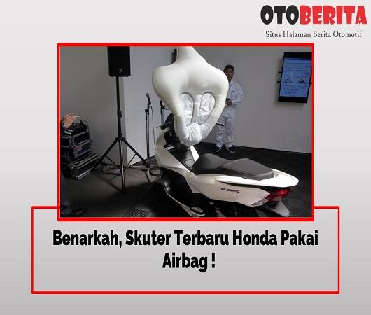 Airbag Untuk Motor Skuter Honda Masa Depan