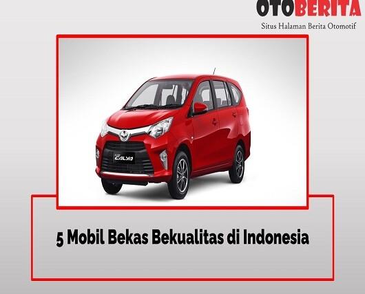 5 Mobil Bekas Bekualitas di Indonesia