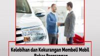 Kekurangan Membeli Mobil Bekas Perorangan