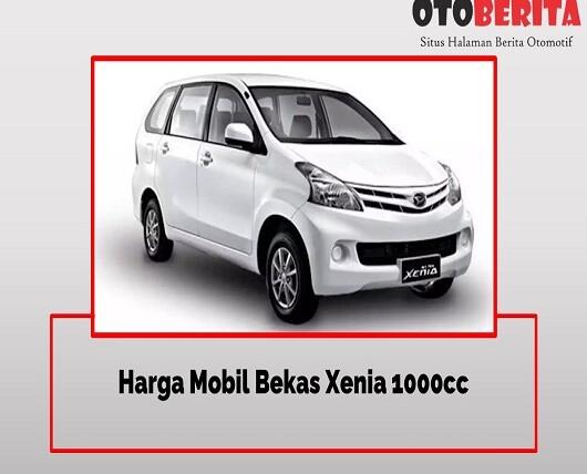 Harga Mobil Bekas Xenia 1000cc 2020