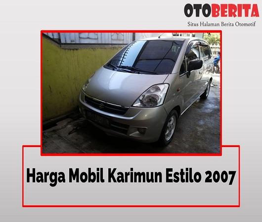 Harga Mobil Karimun Estilo 2007 cek yuk