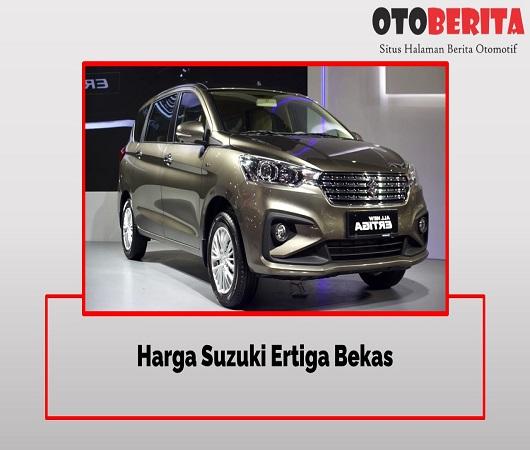 Harga Suzuki Ertiga Bekas Terbaru 2020