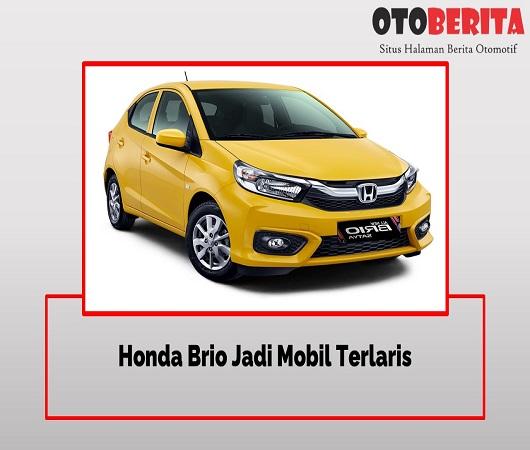 Honda Brio Jadi Mobil Terlaris