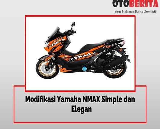 Modifikasi Yamaha Nmax Simple dan Elegan Menarik