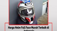Harga Helm Full Face Murah Terbaik di Indonesia