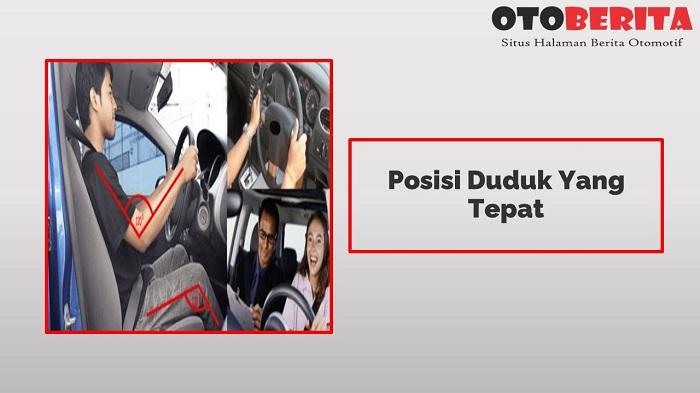 Posisi Duduk Yang Nyaman di Mobil Bagian Pengemudi