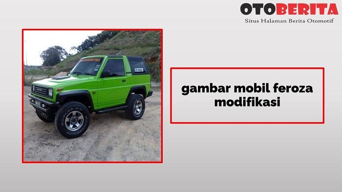 gambar mobil feroza sporty modifikasi